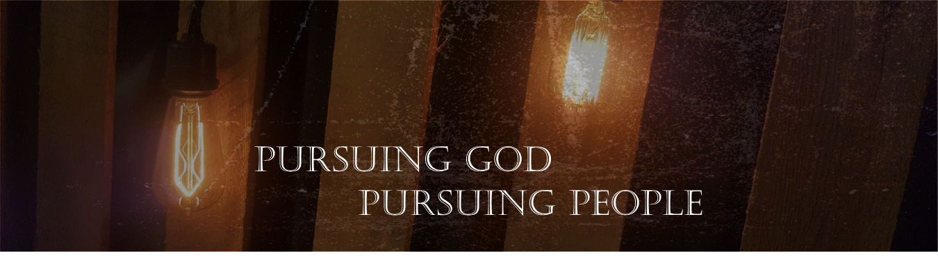 Pursing God Pursing People